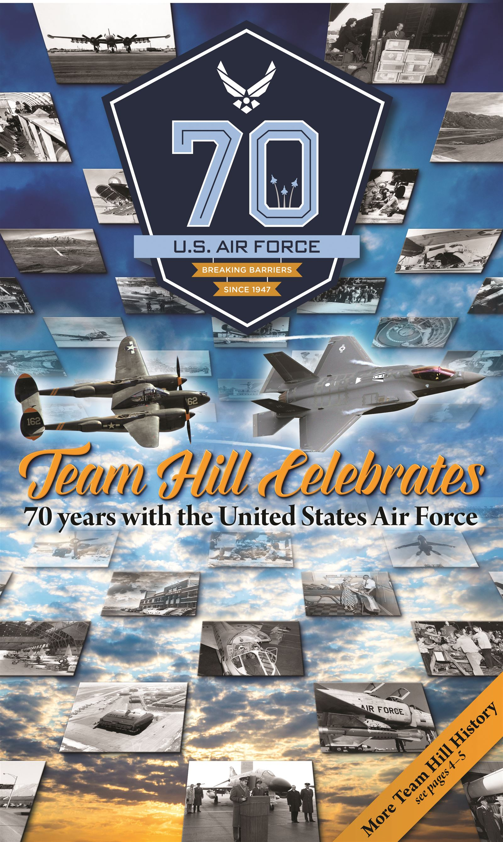 Team Hill Celebrates 70 years with the United States Air Force